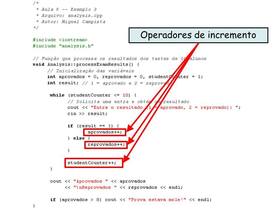 Linguagens de Programação – DEL-Poli/UFRJ Prof. Miguel Campista Décimo Primeiro Exemplo utilizando Classes em C++ Operadores de incremento