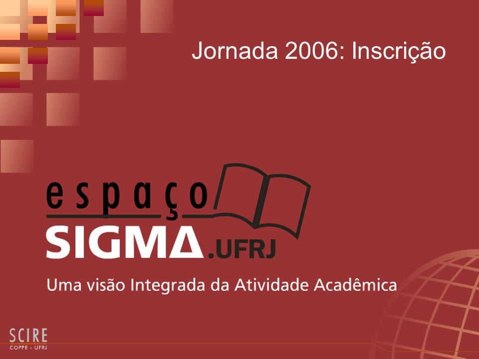 Jornada 2006: Inscrição