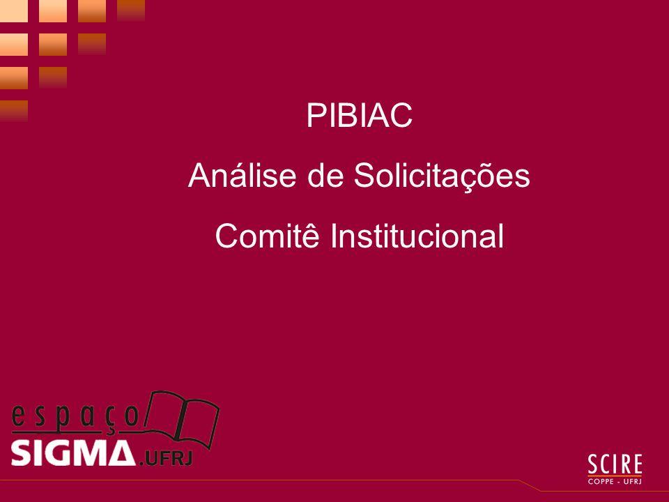 PIBIAC Análise de Solicitações Comitê Institucional