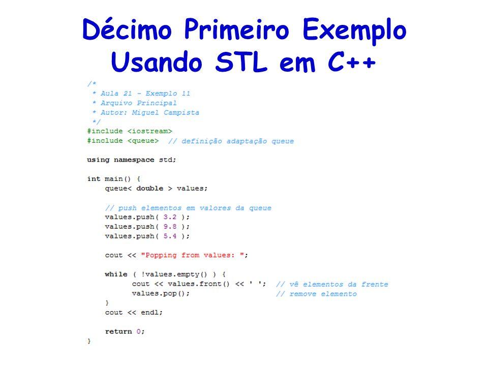 Décimo Primeiro Exemplo Usando STL em C++