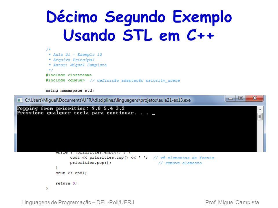 Décimo Segundo Exemplo Usando STL em C++ Linguagens de Programação – DEL-Poli/UFRJ Prof.