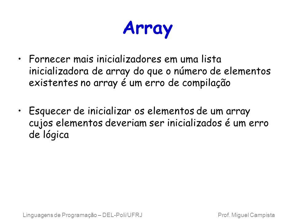 Array Fornecer mais inicializadores em uma lista inicializadora de array do que o número de elementos existentes no array é um erro de compilação Esqu