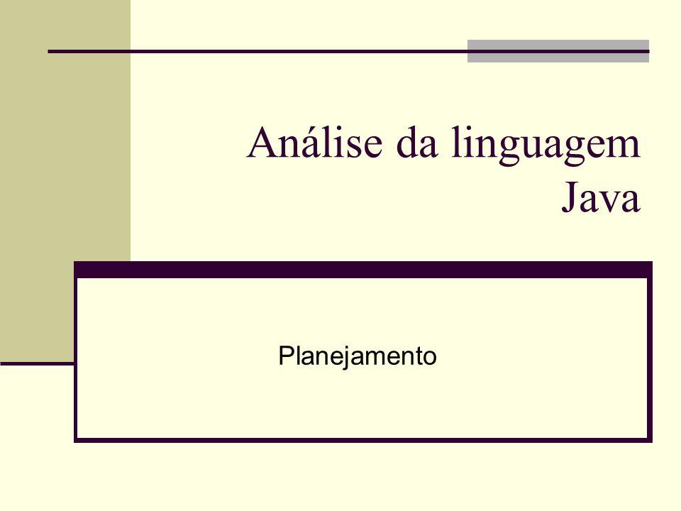 Análise da linguagem Java Planejamento