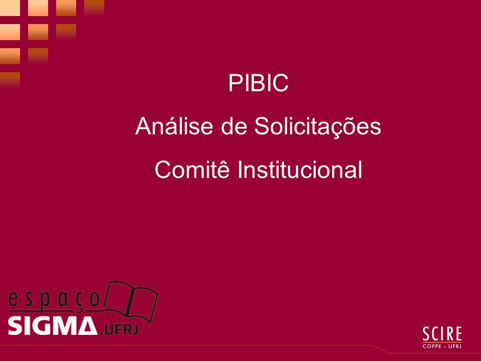 PIBIC Análise de Solicitações Comitê Institucional