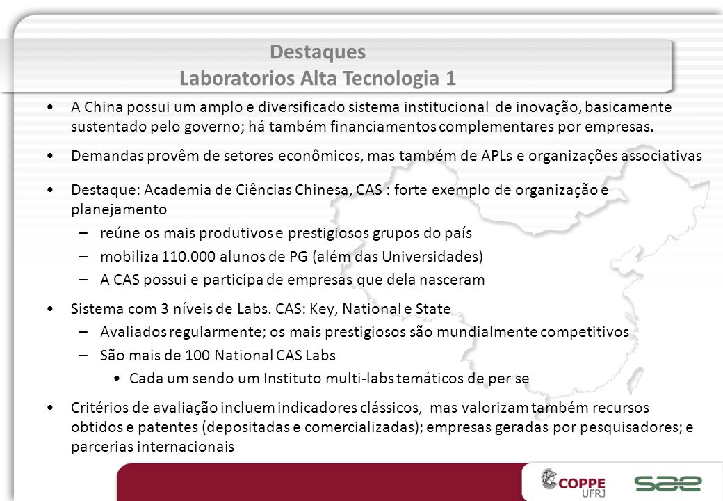 Roteiro 4 Alta Tecnologia - Labs. de pesquisa avançada : CAS (Academia Chinesa de Ciência) - Tecnologia de membranas : casos MOTIMO, EUROFILM, DCWTT e