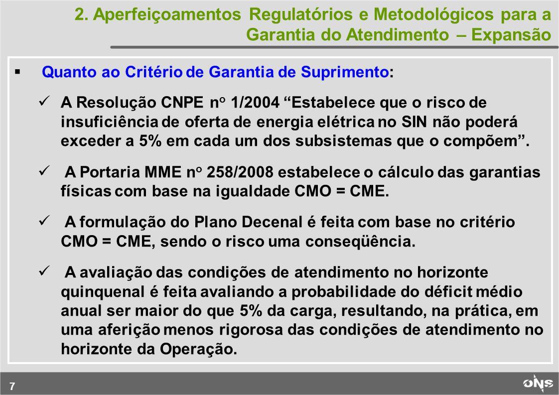 38 Interligação das Usinas do Madeira O ONS criou estrutura, para desenvolvimento dos trabalhos junto com a EPE, para a etapa de aprovação do projeto básico.