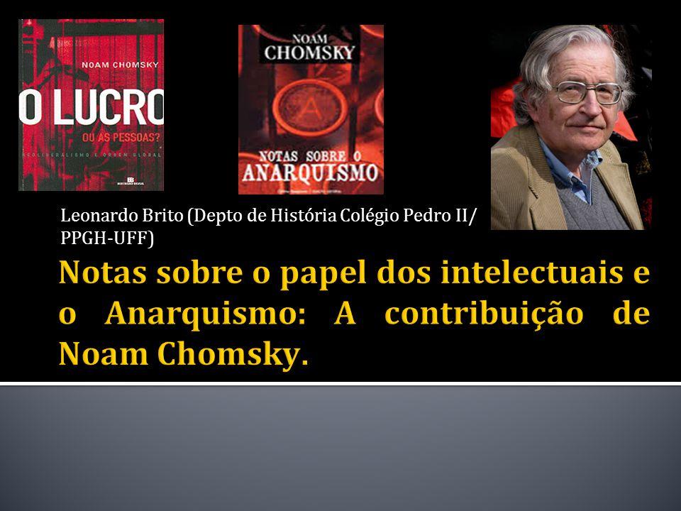 Noam Chomsky – Filadélfia - PA (192 8).