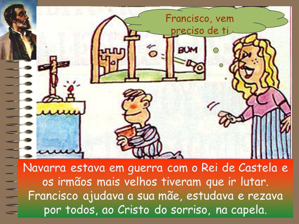 Francisco nasceu em 1506, no Castelo de Xavier, em Navarra na Espanha. O seu Pai morreu quando ele era muito novo, assim teve que aprender a fazer-se