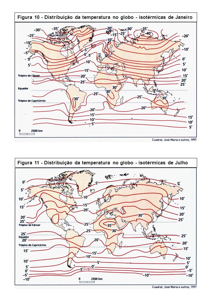 Figura 10 - Distribuição da temperatura no globo - isotérmicas de Janeiro Figura 11 - Distribuição da temperatura no globo - isotérmicas de Julho