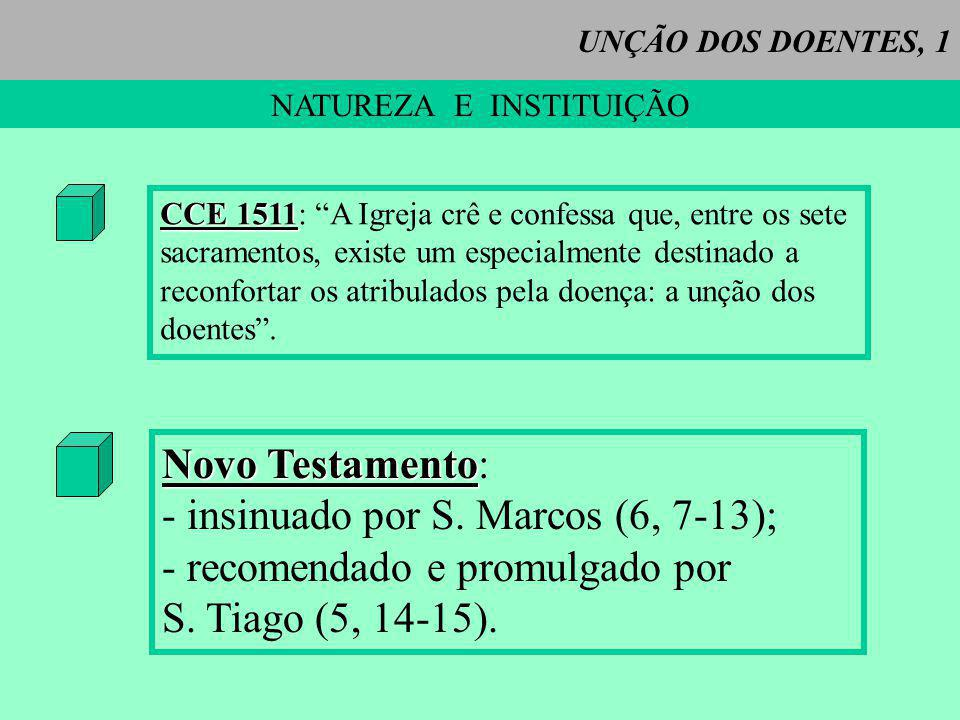 UNÇÃO DOS DOENTES, 2 RITO ESSENCIAL Administra-se: a.