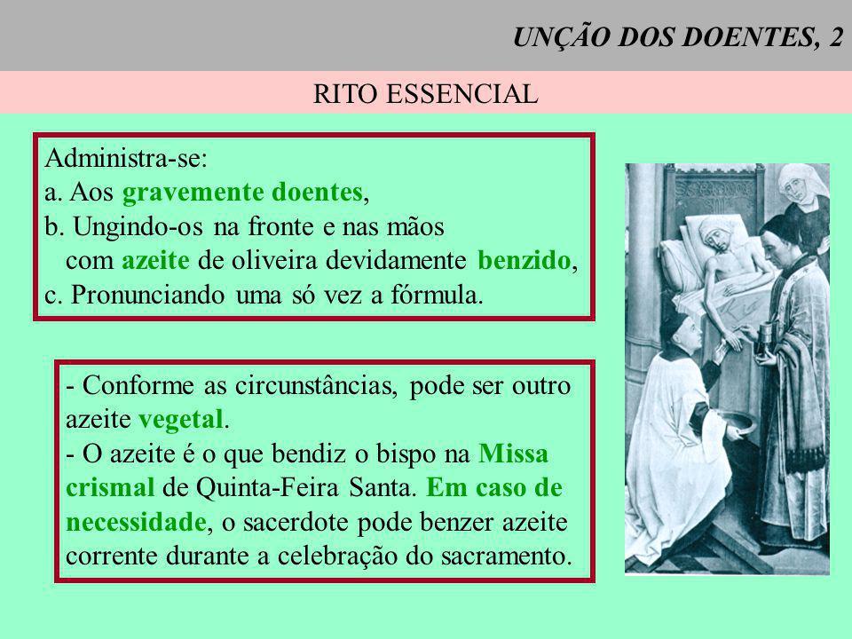 UNÇÃO DOS DOENTES, 3 SUJEITO = O fiel que, tendo chegado ao uso da razão, começa a estar em perigo por CIC 1004 doença ou por velhice (CIC 1004).