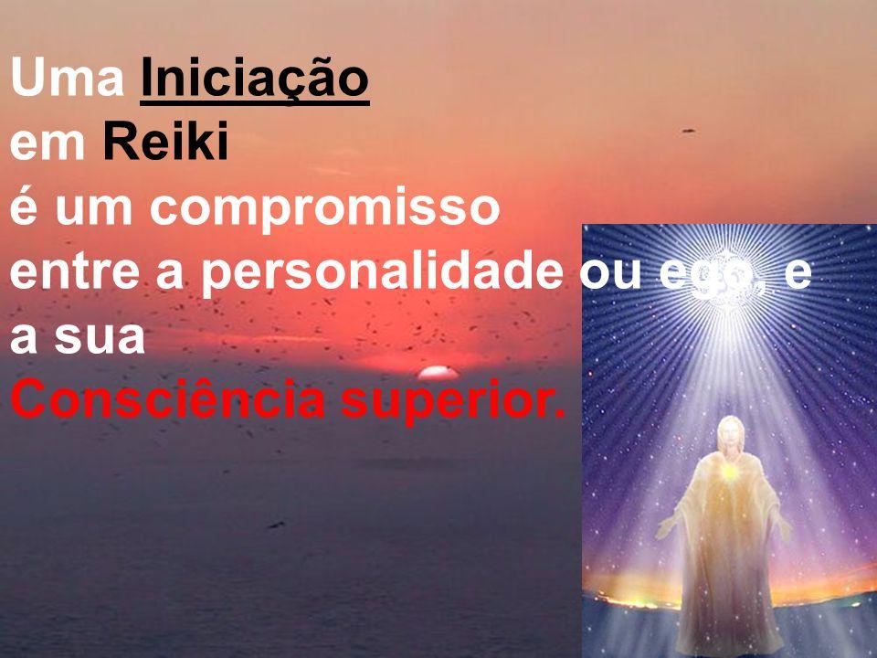 Uma Iniciação em Reiki é um compromisso entre a personalidade ou ego, e a sua Consciência superior.