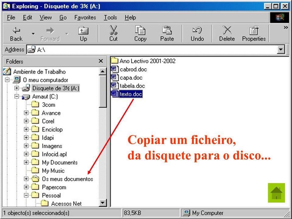 22 António Arnaut Duarte Copiar um ficheiro, da disquete para o disco...
