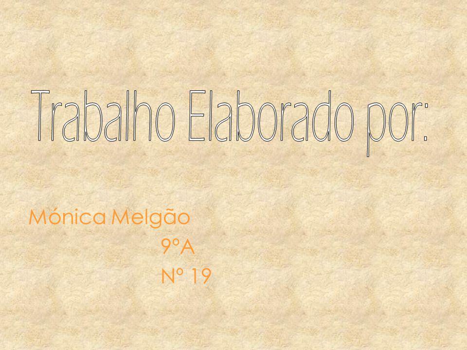 Mónica Melgão 9ºA Nº 19