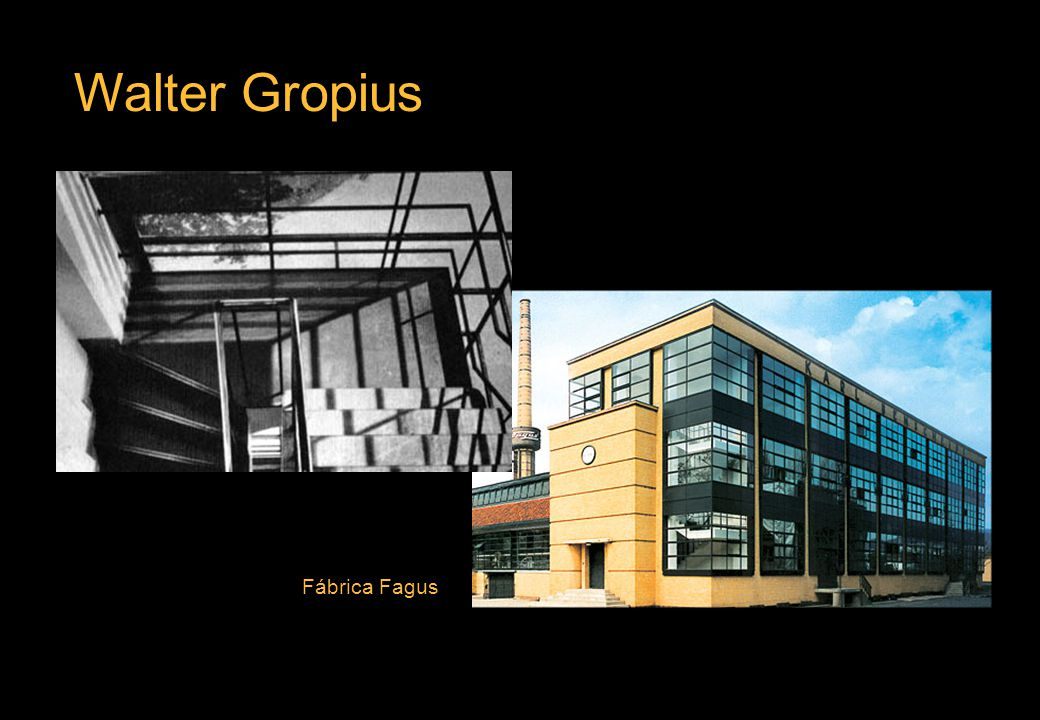 Walter Gropius Fábrica Fagus