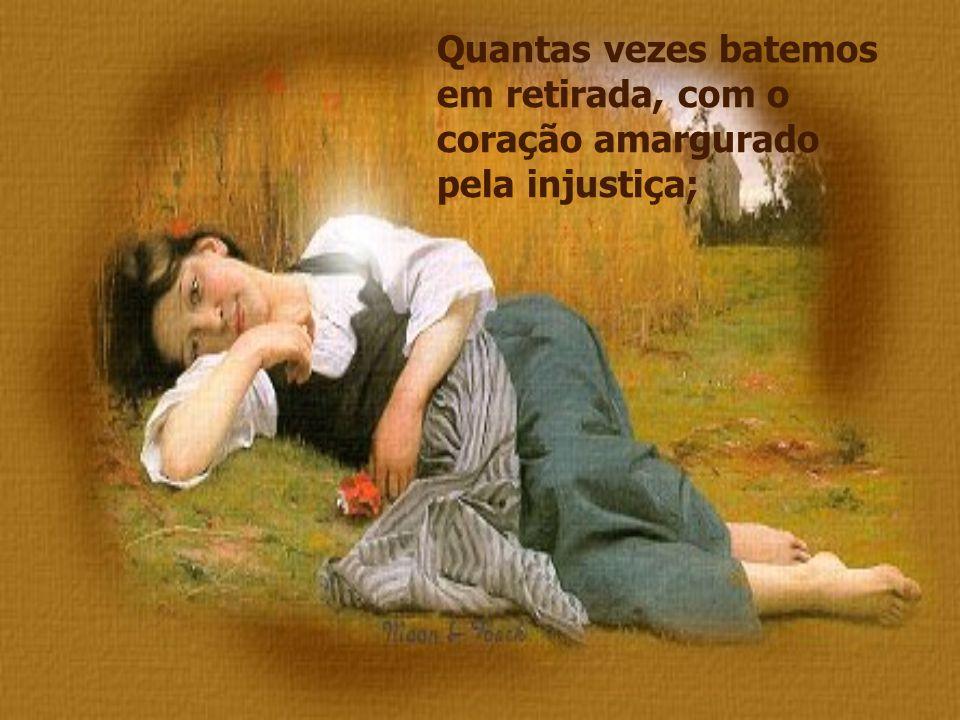 Quantas vezes nós pensamos em desistir, deixar de lado, o ideal e os sonhos;