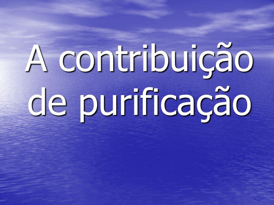 A contribuição de purificação