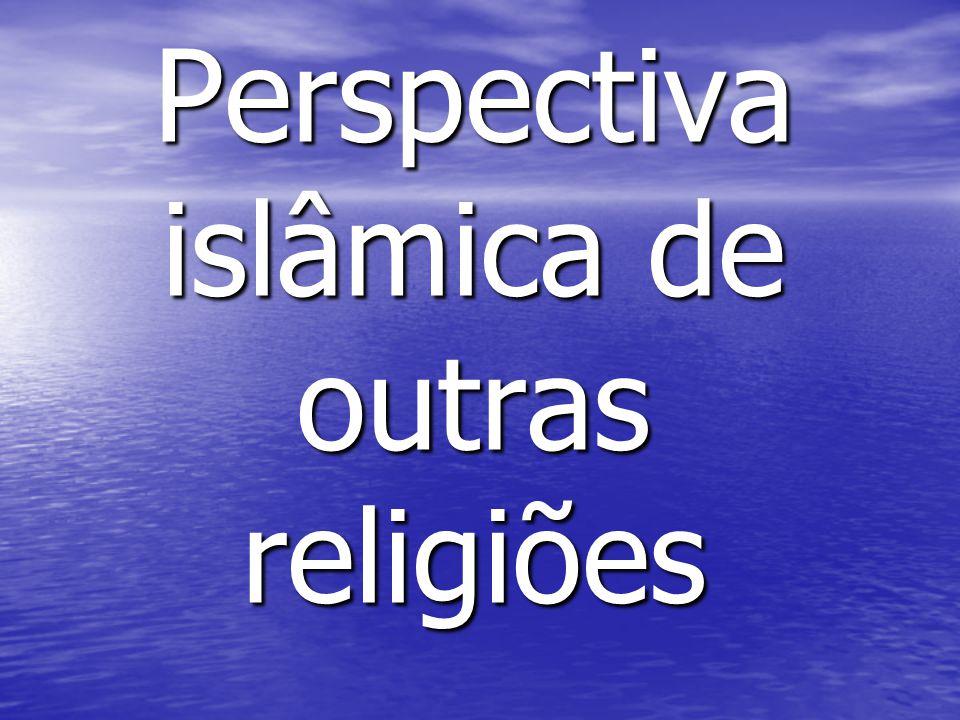 Perspectiva islâmica de outras religiões