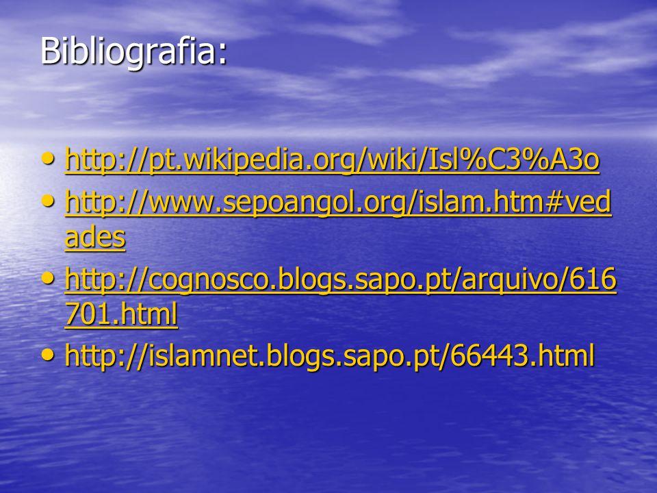 Bibliografia: http://pt.wikipedia.org/wiki/Isl%C3%A3o http://pt.wikipedia.org/wiki/Isl%C3%A3o http://pt.wikipedia.org/wiki/Isl%C3%A3o http://www.sepoa