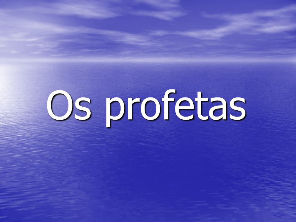 Os profetas
