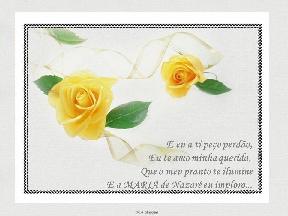 Meu amor pra ti ó mãe!... E peço ao Senhor da Vida Que sempre que andares perdida Ele te dê Sua mão...