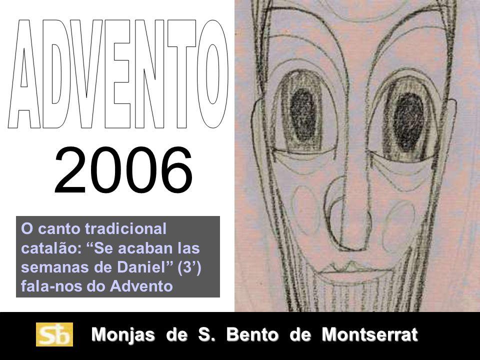 Monjas de S.Bento de Montserrat Monjas de S.