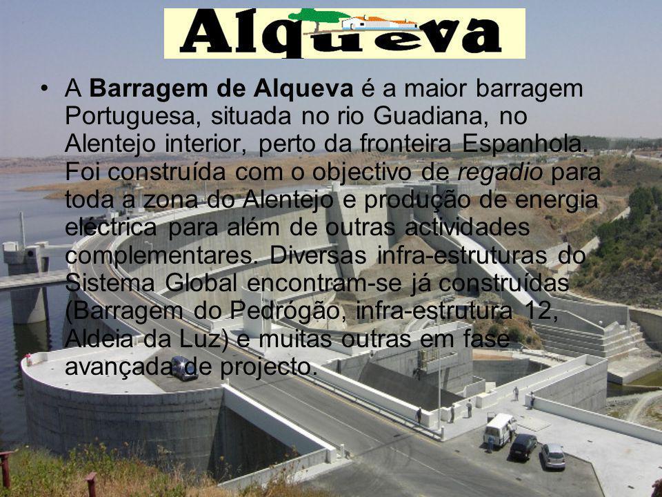 A Barragem de Alqueva é a maior barragem Portuguesa, situada no rio Guadiana, no Alentejo interior, perto da fronteira Espanhola. Foi construída com o