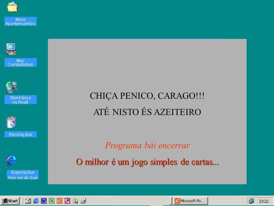 Joguadores CHIÇA PENICO, CARAGO!!.