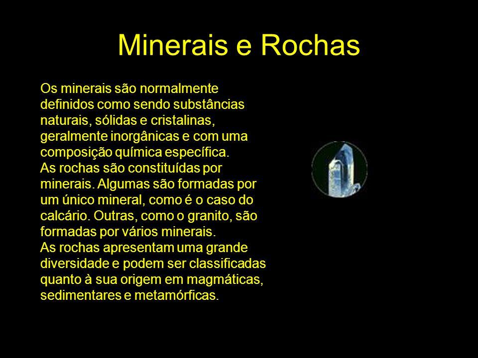 Minerais e Rochas Os minerais são normalmente definidos como sendo substâncias naturais, sólidas e cristalinas, geralmente inorgânicas e com uma compo