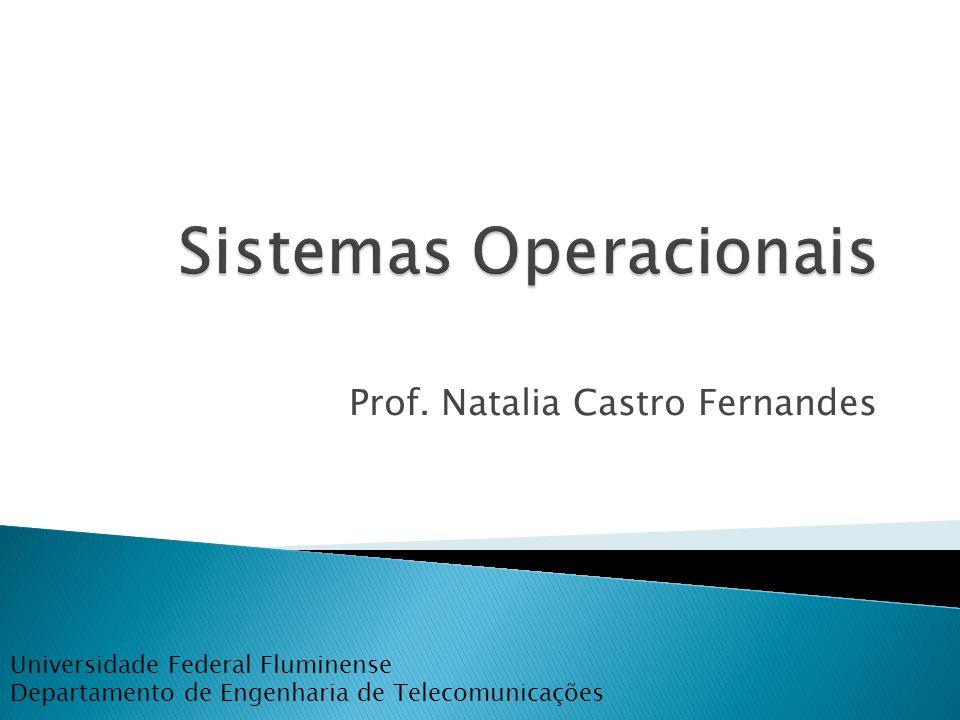 Prof. Natalia Castro Fernandes Universidade Federal Fluminense Departamento de Engenharia de Telecomunicações