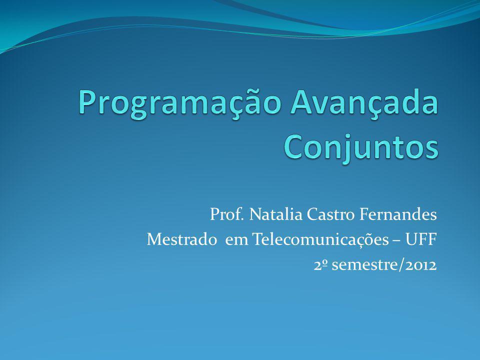 Prof. Natalia Castro Fernandes Mestrado em Telecomunicações – UFF 2º semestre/2012