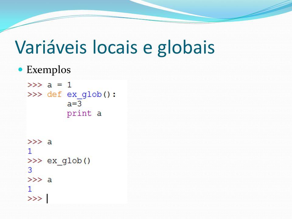 Variáveis locais e globais Exemplos