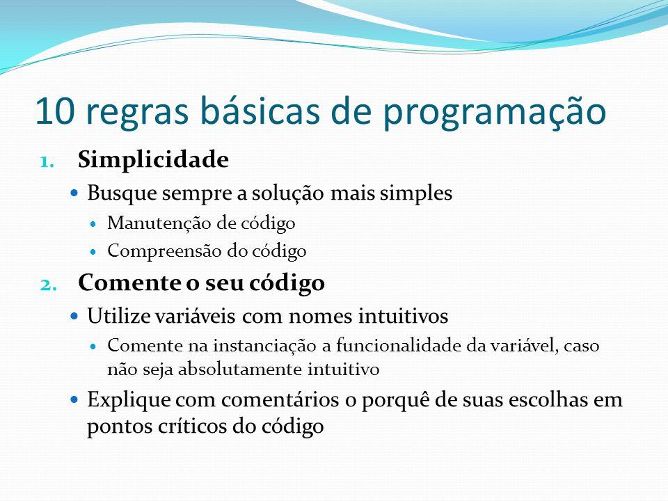 10 regras básicas de programação 1.