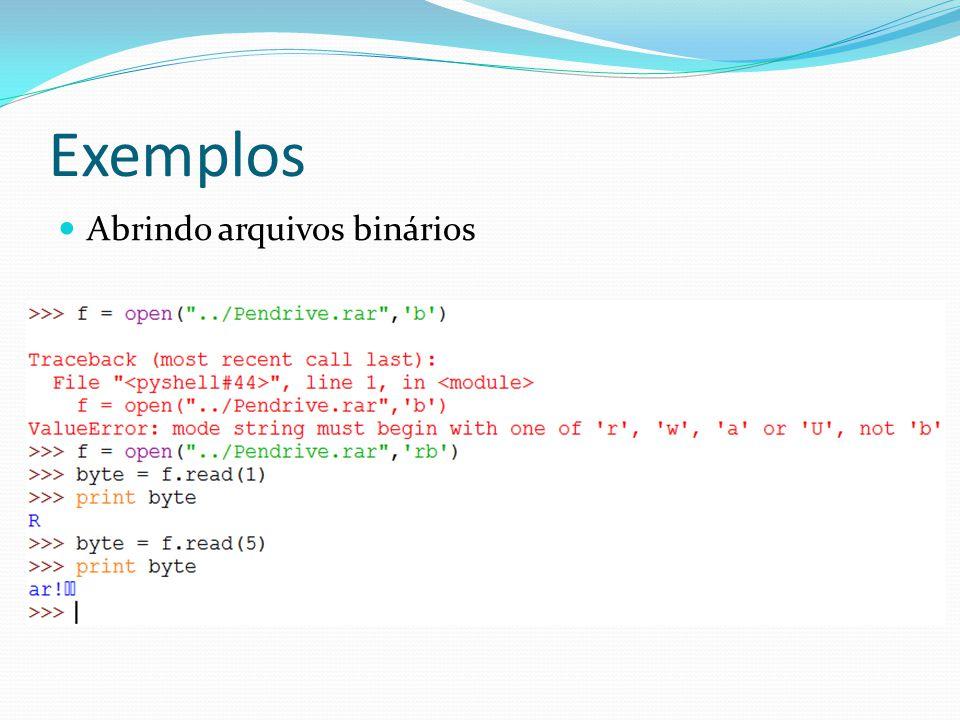 Exemplos Abrindo arquivos binários