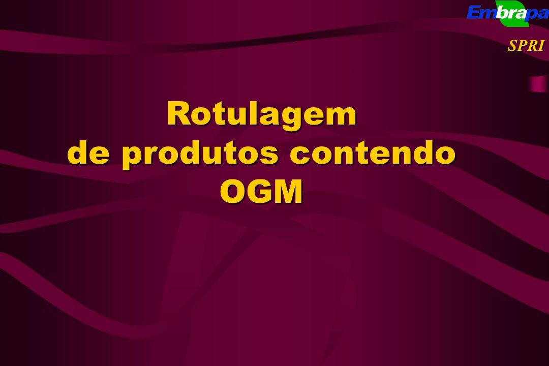 Rotulagem de produtos contendo OGM SPRI