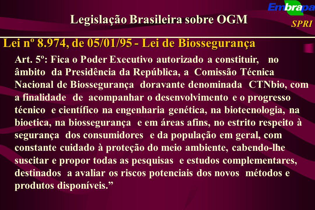 Art. 5º: Fica o Poder Executivo autorizado a constituir, no âmbito da Presidência da República, a Comissão Técnica Nacional de Biossegurança doravante