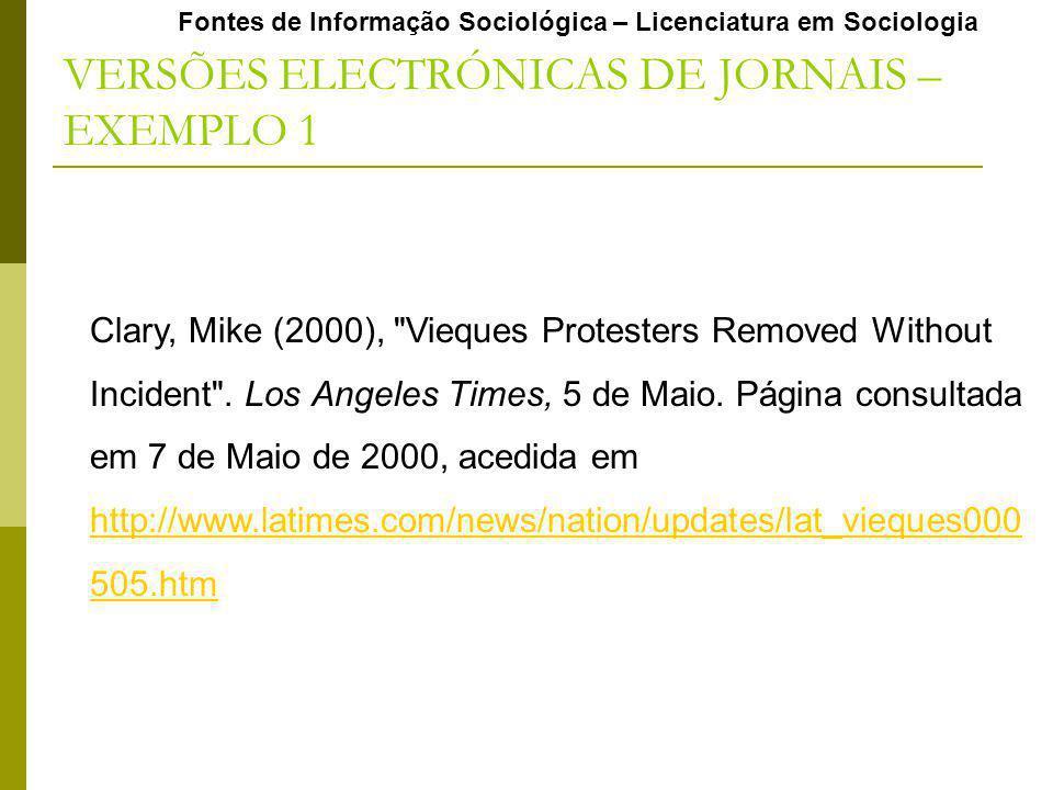 Fontes de Informação Sociológica – Licenciatura em Sociologia Clary, Mike (2000),