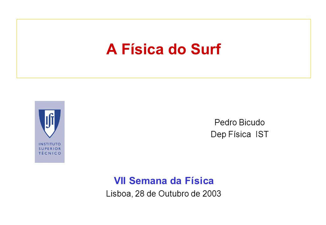 Pedro BicudoA Física do Surf2