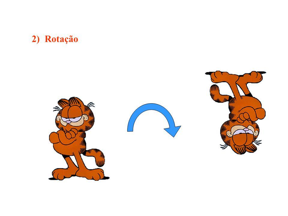 2) Rotação