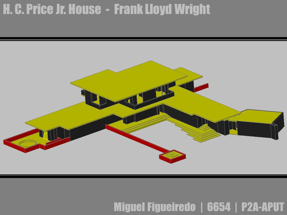 H. C. Price Jr. House - Frank Lloyd Wright Miguel Figueiredo | 6654 | P2A-APUT