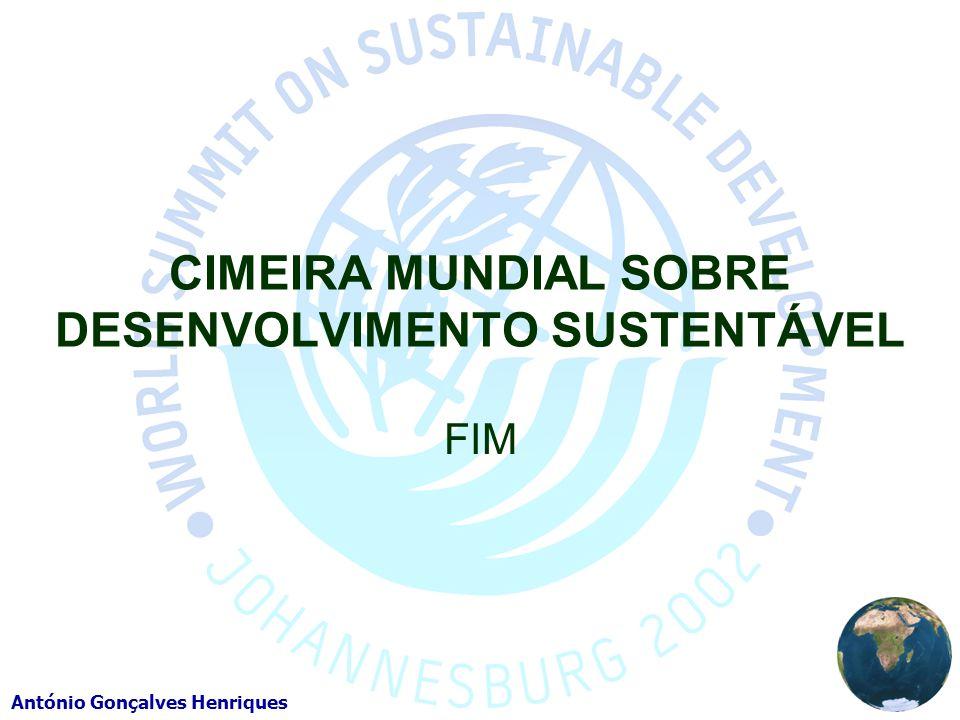 António Gonçalves Henriques CIMEIRA MUNDIAL SOBRE DESENVOLVIMENTO SUSTENTÁVEL FIM