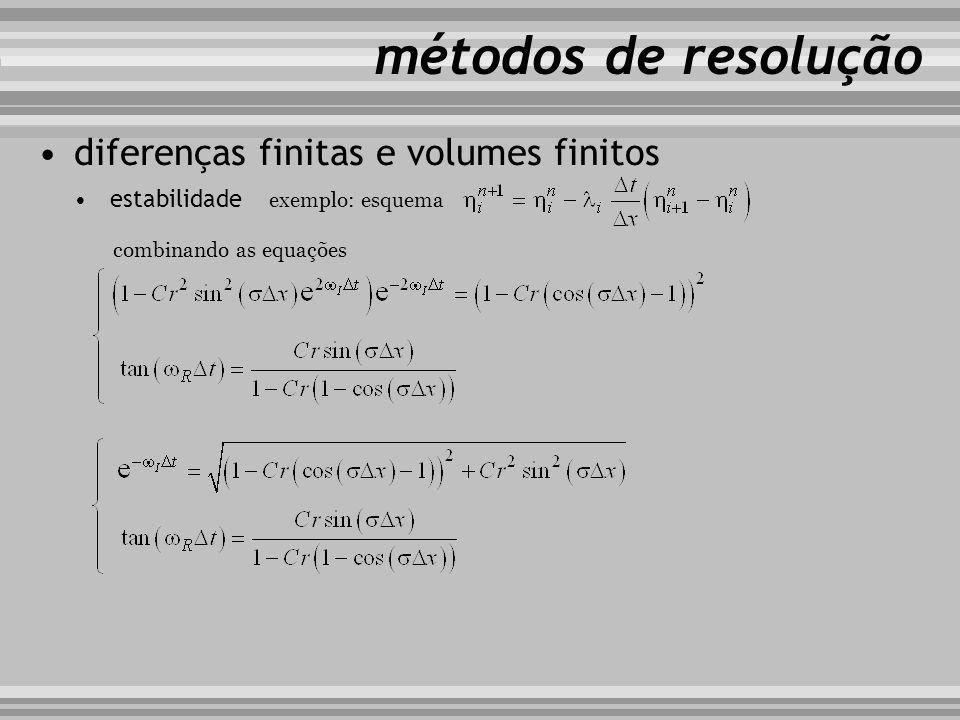 métodos de resolução diferenças finitas e volumes finitos estabilidade exemplo: esquema combinando as equações