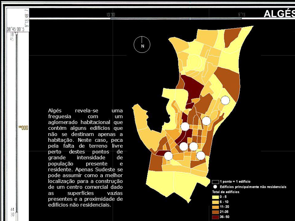 ALGÉS N Algés revela-se uma freguesia com um aglomerado habitacional que contém alguns edifícios que não se destinam apenas a habitação. Neste caso, p