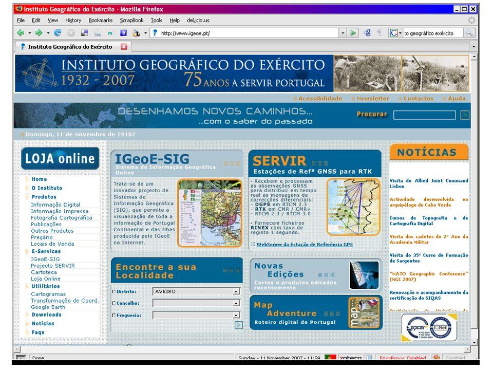 31 IGeoE - Instituto Geográfico do Exército (http://www.igeoe.pt) O IGeoE é o órgão responsável pela cartografia do Exército com dependência hierárquica e funcional atribuída ao Comando da Logística.