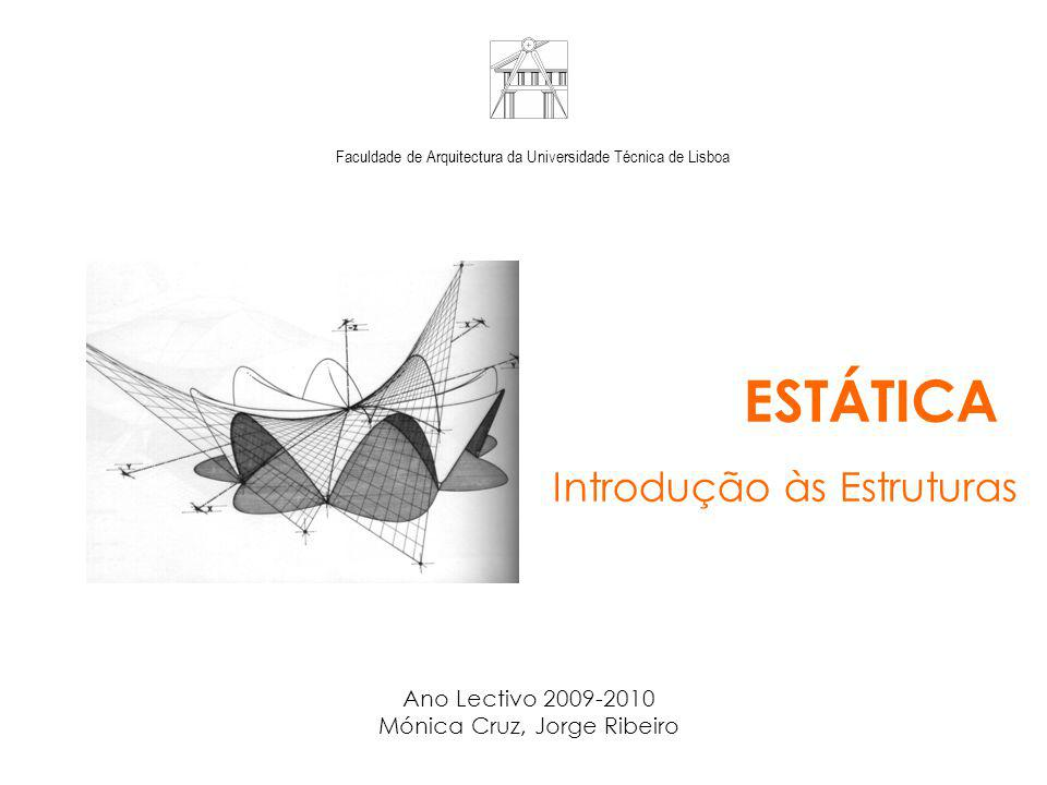 1. Introdução às Estruturas 1.1 Classificação e Tipos de Estruturas