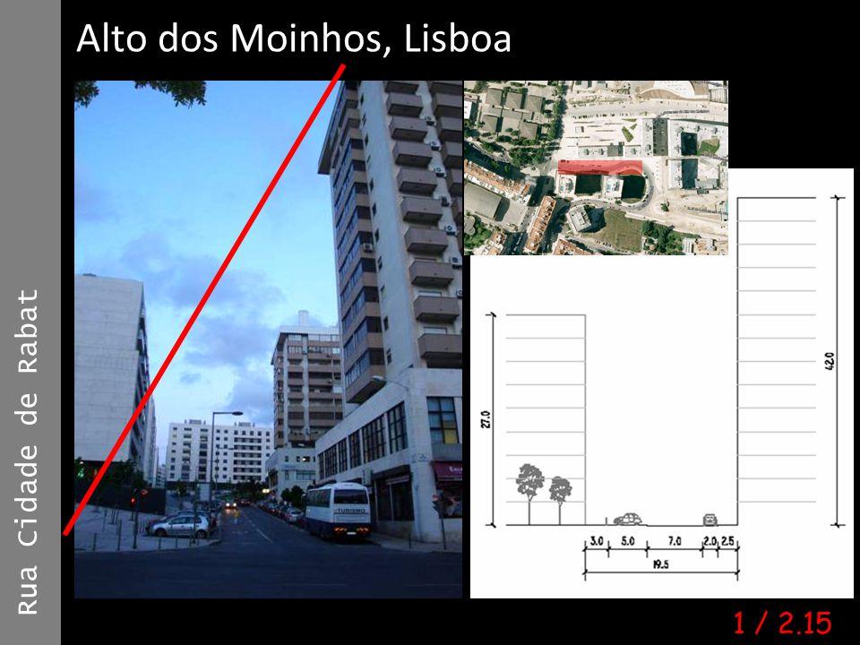Rua Cidade de Rabat Ana Mónica Moura | #6753 | A4E Alto dos Moinhos, Lisboa 1 / 2.15