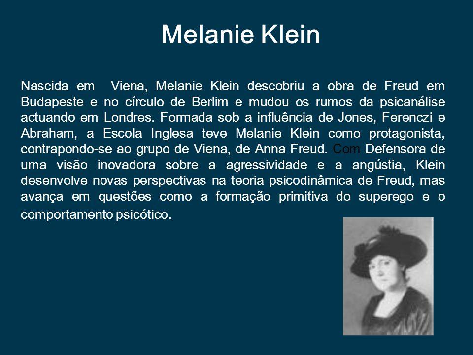 Melanie Klein Nascida em Viena, Melanie Klein descobriu a obra de Freud em Budapeste e no círculo de Berlim e mudou os rumos da psicanálise actuando e