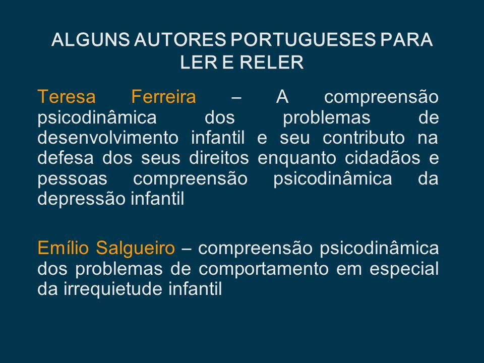 Teresa Ferreira – A compreensão psicodinâmica dos problemas de desenvolvimento infantil e seu contributo na defesa dos seus direitos enquanto cidadãos