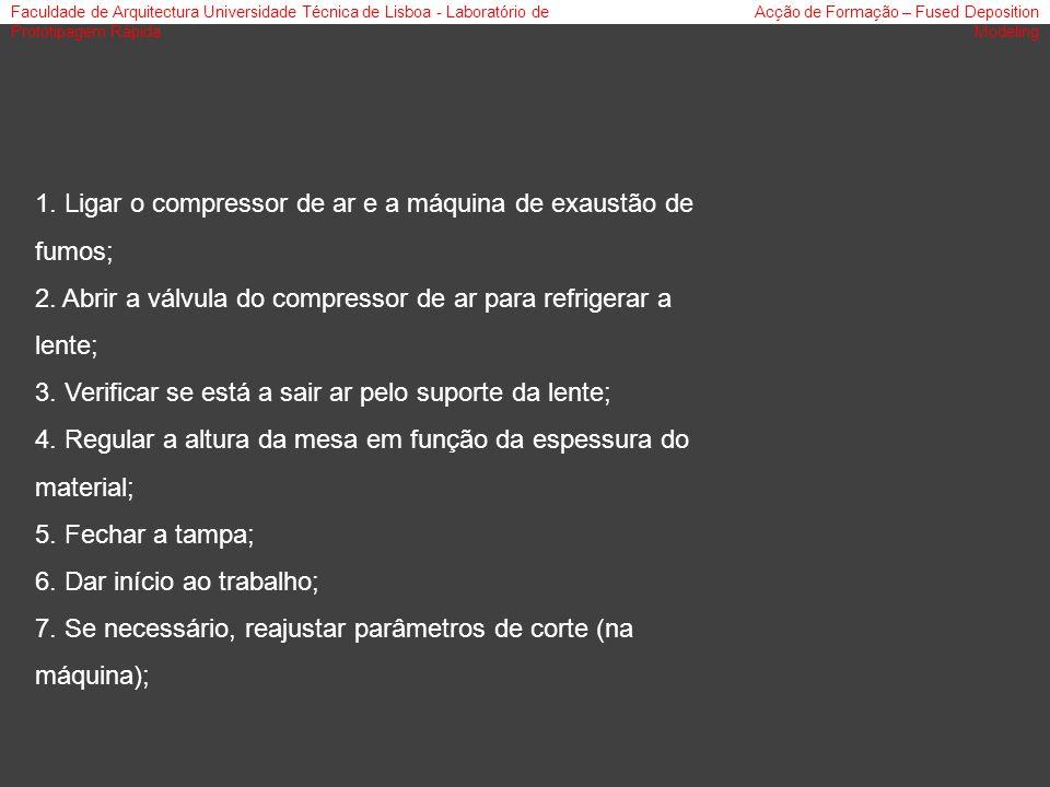 Faculdade de Arquitectura Universidade Técnica de Lisboa - Laboratório de Prototipagem Rápida Acção de Formação – Fused Deposition Modeling 1. Ligar o