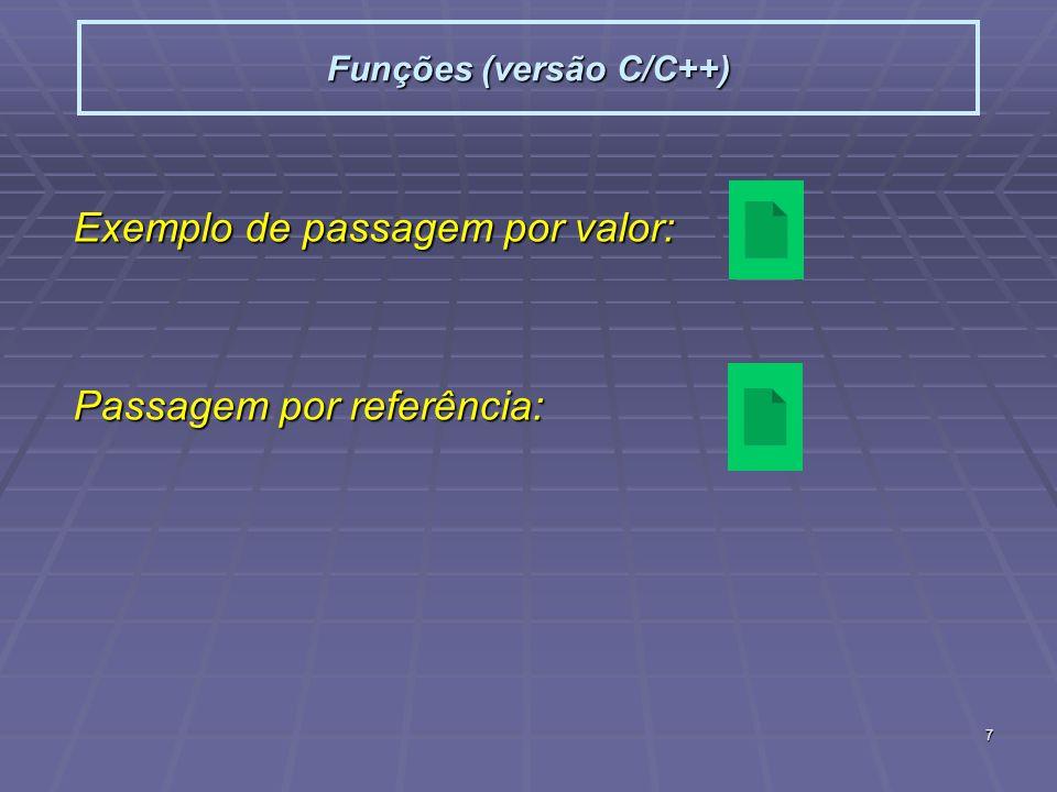 8 Funções (versão C/C++) Ponteiros a gogo: char *sp = ola; char *s2 = bom dia; sp=&s2; printf(%s, sp); //bom dia Ponteiro especial para funções: void* double obj=3.14; double *pd = &obj; Void *pv = &obj; pv = pd; void* indica que o valor associado é um ponteiro mas que o tipo desse ponteiro é desconhecido.